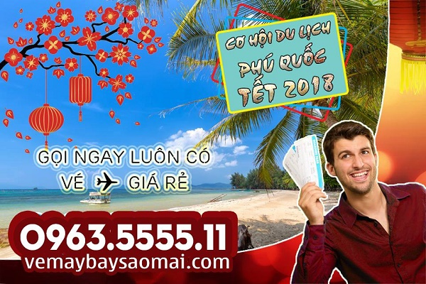 Ve may bay Tet 2018 di Phu Quoc gia re