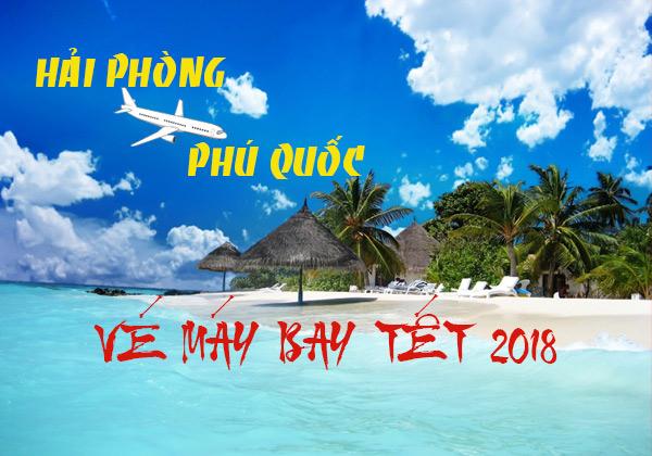 Vé máy bay Tết 2018 chặng Hải Phòng - Phú Quốc giá rẻ nhất